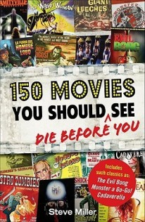 150 movies you should die before you see