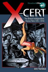 x-cert british independent horror film 1951-1970 john hamilton hemlock film