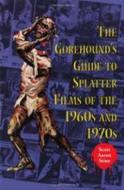 gorehounds-guide-splatter-films-1960s-1970s-scott-aaron-stine-paperback-cover-art