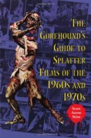 gorehounds-guide-splatter-films-1960s-1970s-scott-aaron-stine-paperback-cover-art
