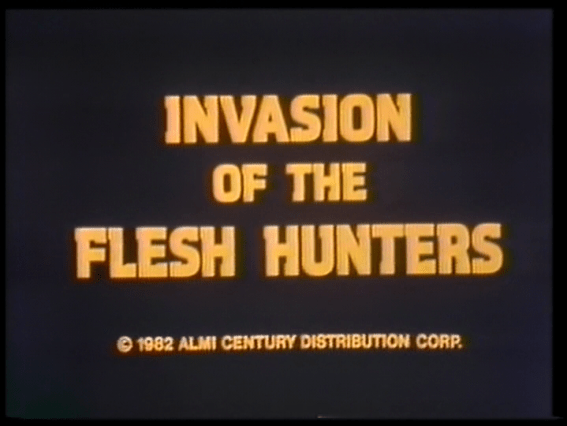 invasion of the flesh hunters title