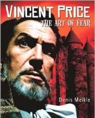 vincent price art of fear book dennis meikle