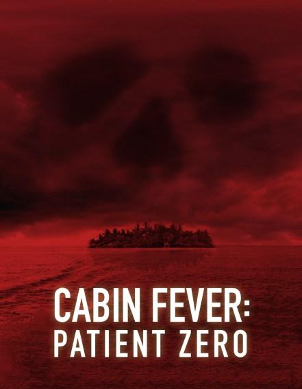 Cabin-Fever-Patient-Zero-Poster