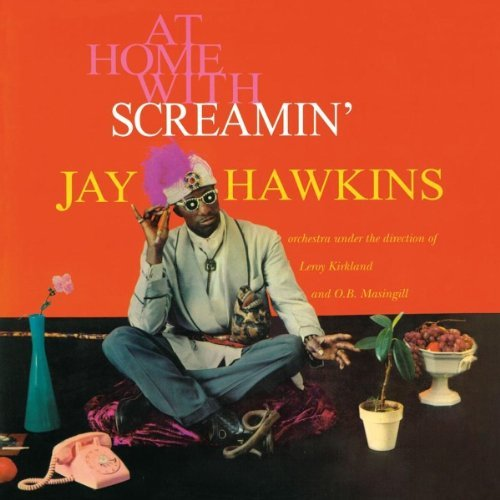Screamin-Jay-Hawkins-At-Home-With-Scre-532072