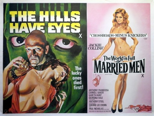 hills have eyes world is full of married men crossroads minus knickers
