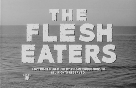 The-Flesh-Eaters-1962-1964