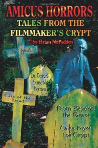 amicus horrors tales from the filmmaker's crypt brian mcfadden book