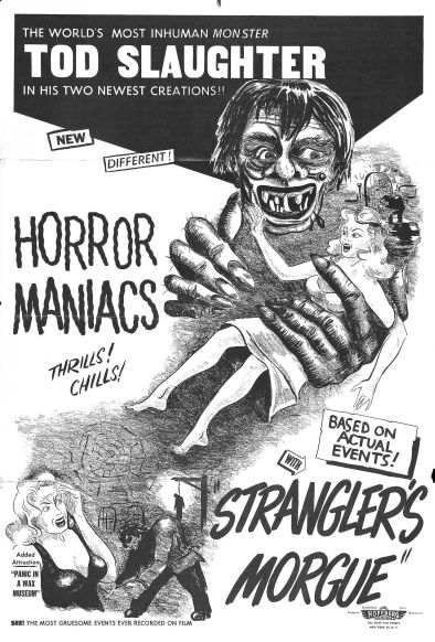 horror maniacs tod slaughter