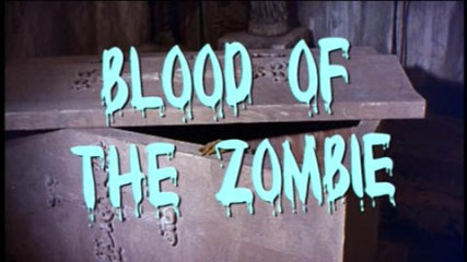 blood_ofthe_zombie1