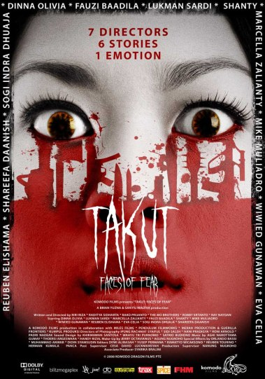 TAKUT - FACES OF FEAR_ The MO Brothers_Indonesia 2008_poster