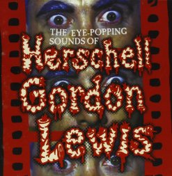 Eye-Popping Sounds of Herschell Gordon Lewis CD