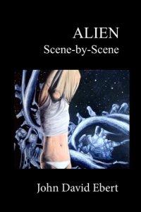 Alien Scene-by-Scene-John-David-Ebert