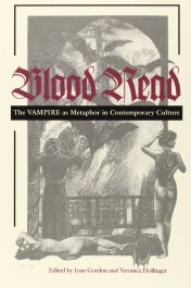 Blood Read The Vampire as Metaphor in Contemporary Culture