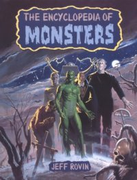 Encyclopedia of Monsters Jeff Rovin Facts on File book