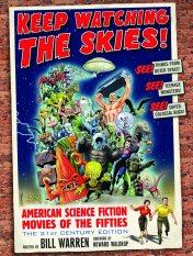 Keep Watching the Skies! American Science Fiction Movies of the Fifties Bill Warren