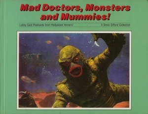 Mad-Doctors-Monsters-and-Mummies-Lobby-Card-Postcards-Denis-Gifford-book