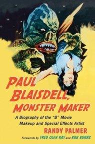 Paul-Blaisdell-Monster-Maker-Randy-Palmer-McFarland