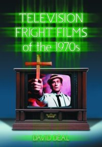 Television-Fright-Films-of-the-Seventies-David-Deal