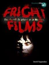 Fright-Films-World's-Scariest-Ever-Movies-David-Tappenden