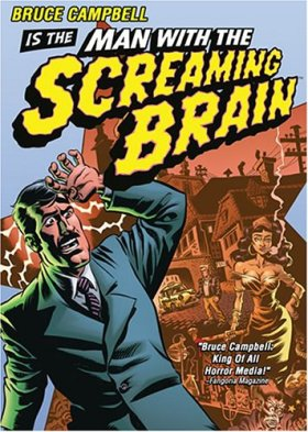 Man-with-the-Screaming-Brain-2005-Bruce-Campbell