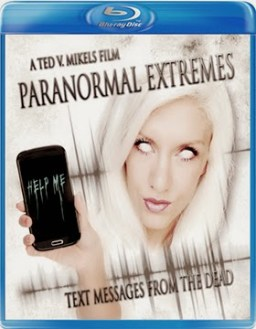 Paranormal Extremes Text Messages from the Dead 2015 Bluray 720p Full Movie