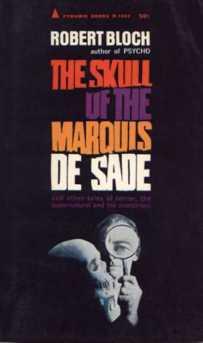 The-Skull-of-the-Marquis-de-Sade-Robert-Bloch