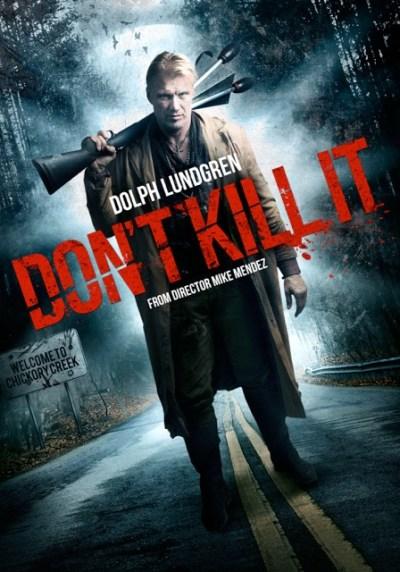 dont-kill-it-2016-dolph-lundgren