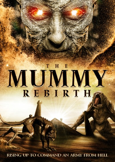 The Mummy Rebirth Usa 2019 Reviews Movies And Mania