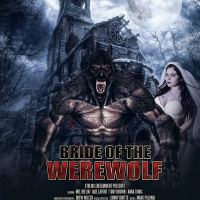 Bride of the Werewolf - USA, 2019 - preview