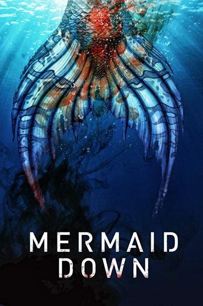 Mermaid-Down-movie-film-fantasy-horror-2019-poster-3