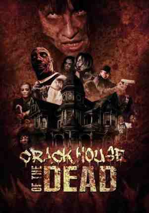Crack-House-of-the-Dead-movie-film-horror-zombies-2021