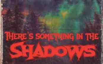 Theres-Something-in-the-Shadows-movie-film-horror-found-footage-British-2021