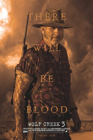 Wolf-Creek-3-movie-film-horror-psycho-serial-killer-2022-John-Jarratt-poster-there-will-be-blood