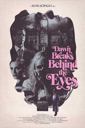 Dawn-Breaks-Behind-the-Eyes-movie-film-mystery-horror-German-2021-Kevin-Kopacka-poster