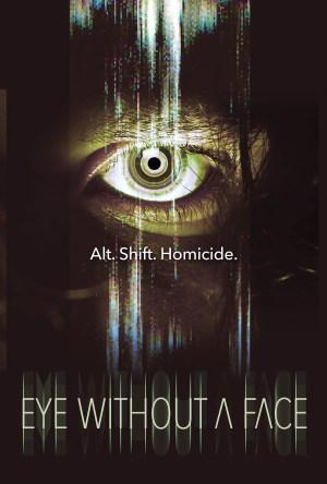 Eye-Without-a-Face-movie-film-horror-thriller-webcam-serial-killer-2021-poster
