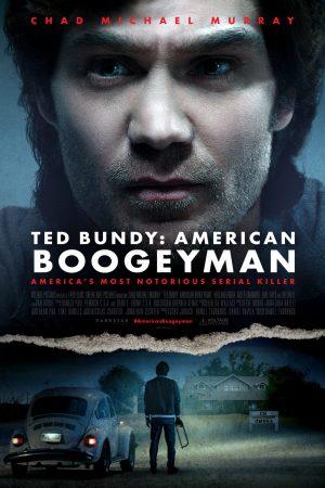 Ted-Bundy-American-Boogeyman-movie-film-horror-thriller-serial-killer-Chad-Michael-Murray-poster-2