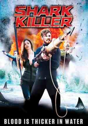 Shark-Killer-movie-film-action-crime-thriller-2015-Derek-Theler-Erica-Cerra-poster
