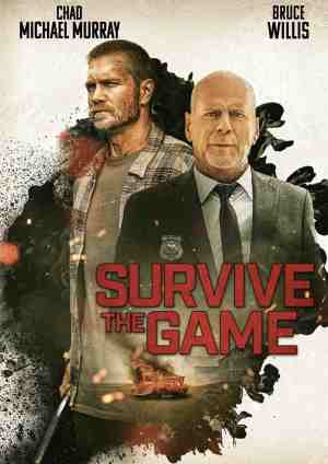 Survive-the-Game-movie-thriller-crime-thriller-2021-Chad-Michael-Murray-Bruce-Willis-ppster