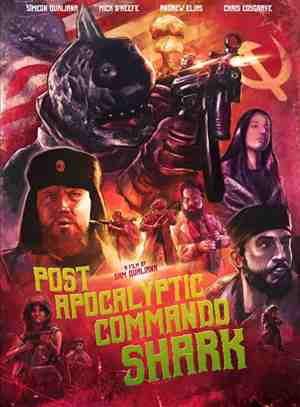 Post-Apocalyptic-Commando-Shark-movie-film-sci-fi-action-comedy-2018-review-reviews-poster