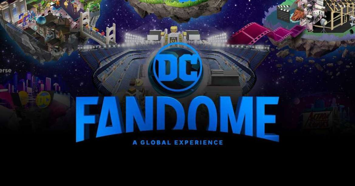 Move Over Comic-Con. Here Comes the DC FanDome!