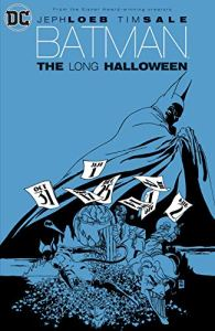"""Jeph Loeb and Tim Sale made a historic graphic novel in 1996 with """"Batman: The Long Halloween"""". And it has inspired 'The Batman.'"""
