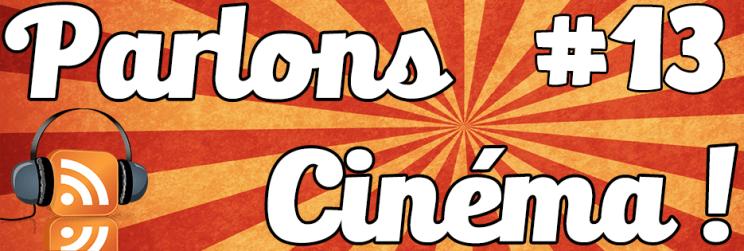 Parlons cinéma ! 13