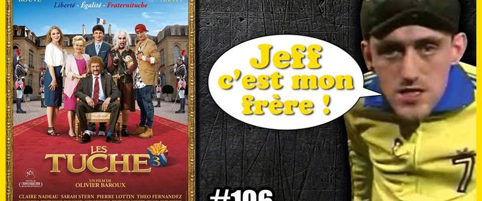 CRITIQUE À L'ARRACHE #106 – LES TUCHE 3