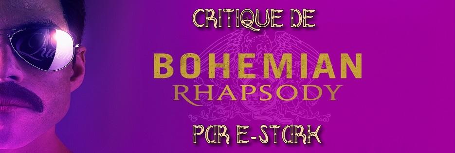 """Critique de """"Bohemian Rhapsody"""" par E-Stark"""