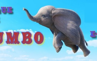 "Critique de ""Dumbo"" par E-Stark"