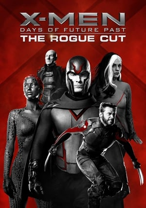 X-Men: Days of Future Past – The Rogue Cut (2014)