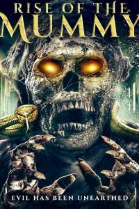 Rise of the Mummy