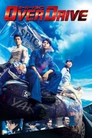OVER DRIVE 2018 Movie Free Download