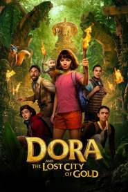 Dora and the Lost City of Gold 2019 Movie Free Download