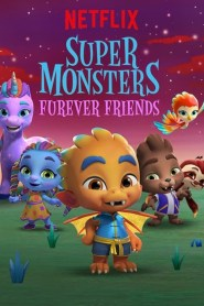 Super Monsters Furever Friends 2019 Movie Free Download